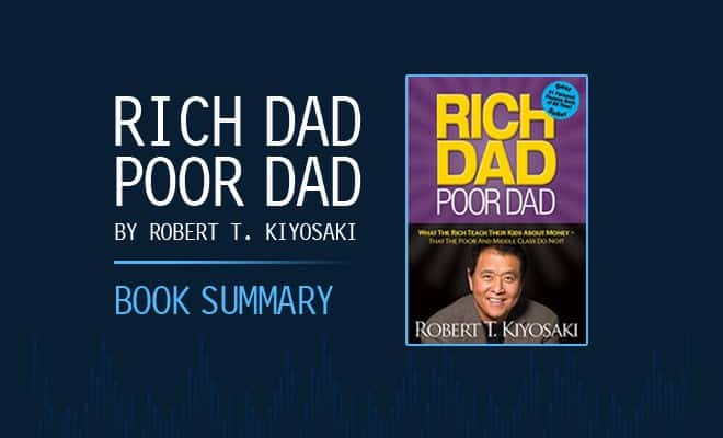 Rich Dad Poor Dad Book Summary